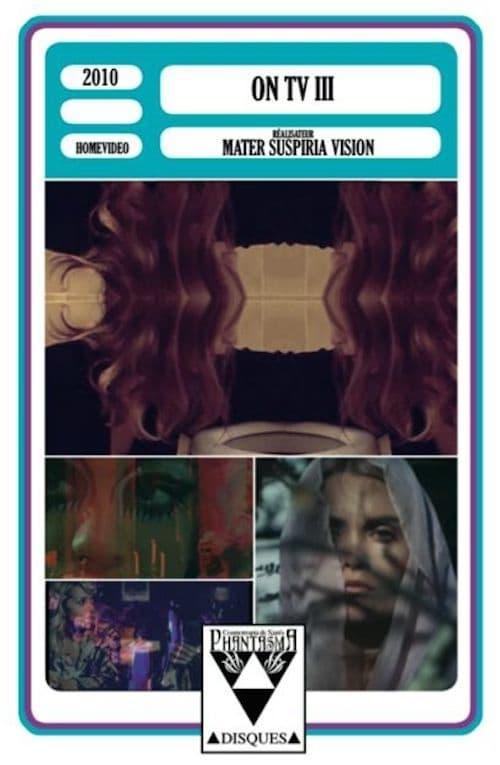 Mater Suspiria Vision - ON TV III