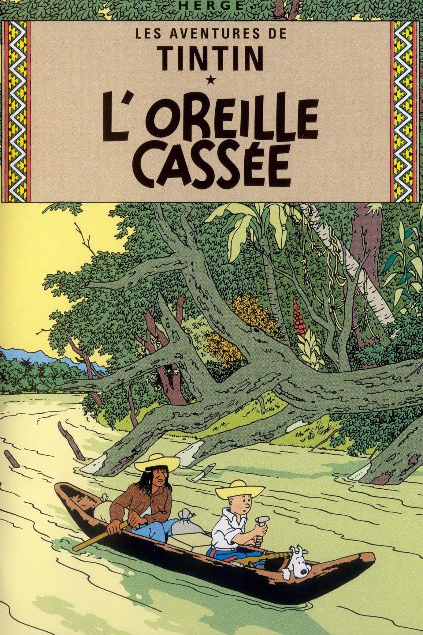 Les Aventures De Tintin 04 L'Oreille Cassée - 1992