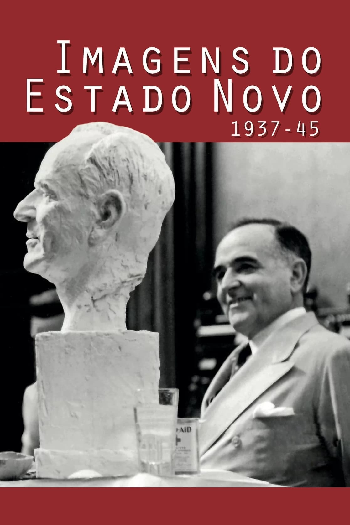 Images of the Estado Novo 1937-45 (2016)