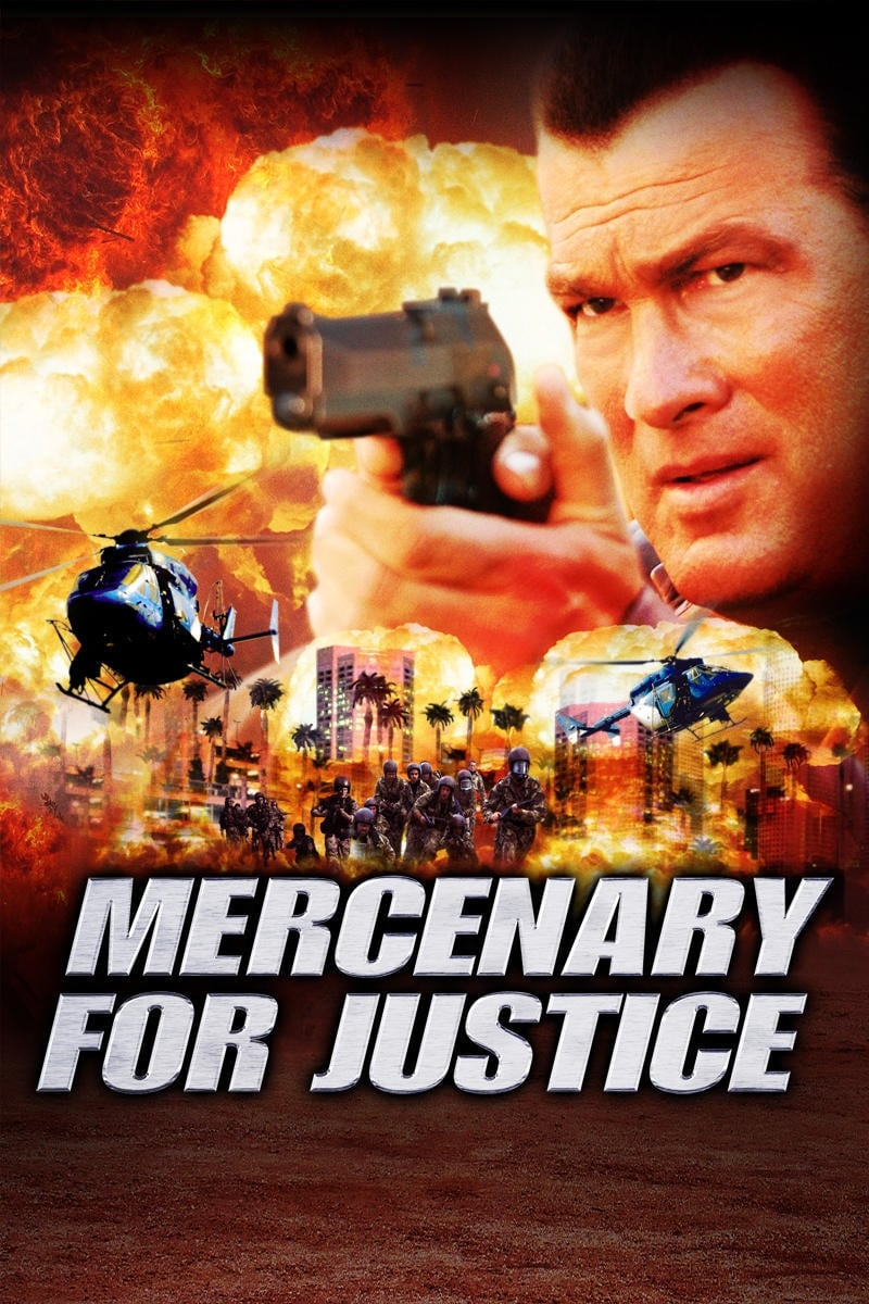 Mercenary For Justice 2006 Posters The Movie