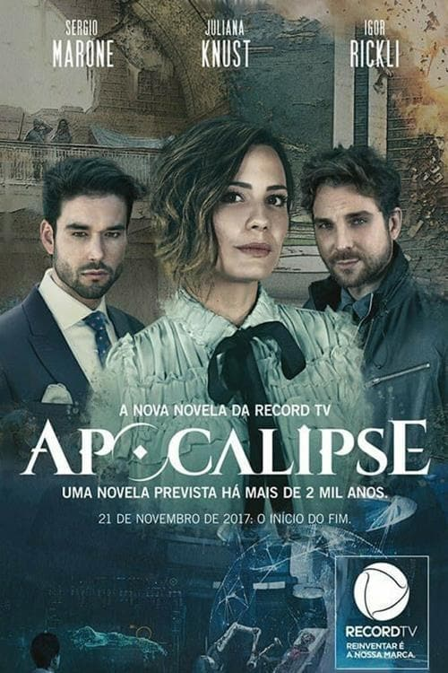 Apocalipse – Todas as Temporadas Dublado / Legendado (2017)