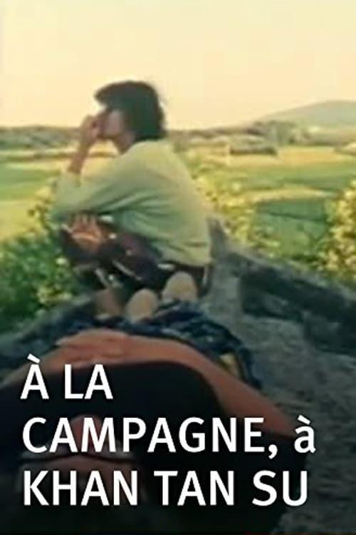 À la campagne, à Khan Tan Su (1992)