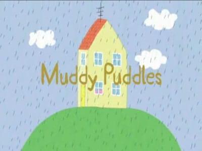 Peppa Pig Season 1 :Episode 1  Muddy Puddles