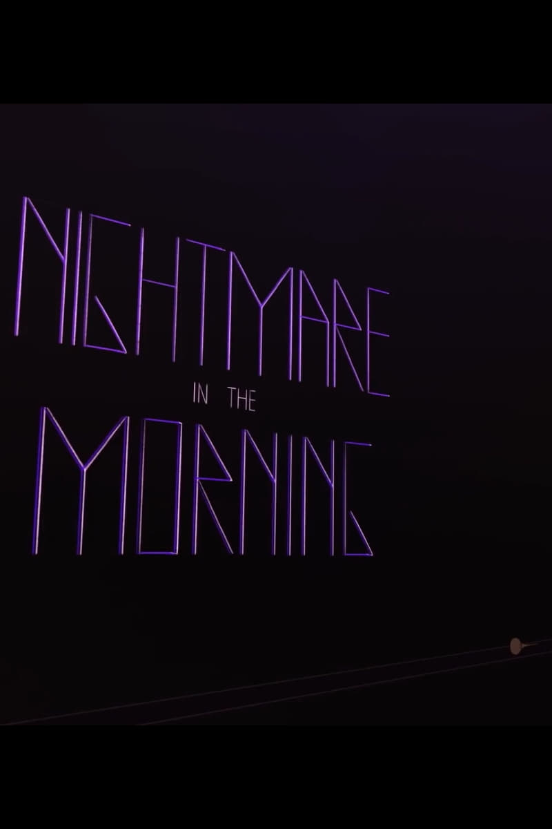 Ver Nightmare in the Morning Online HD Español ()