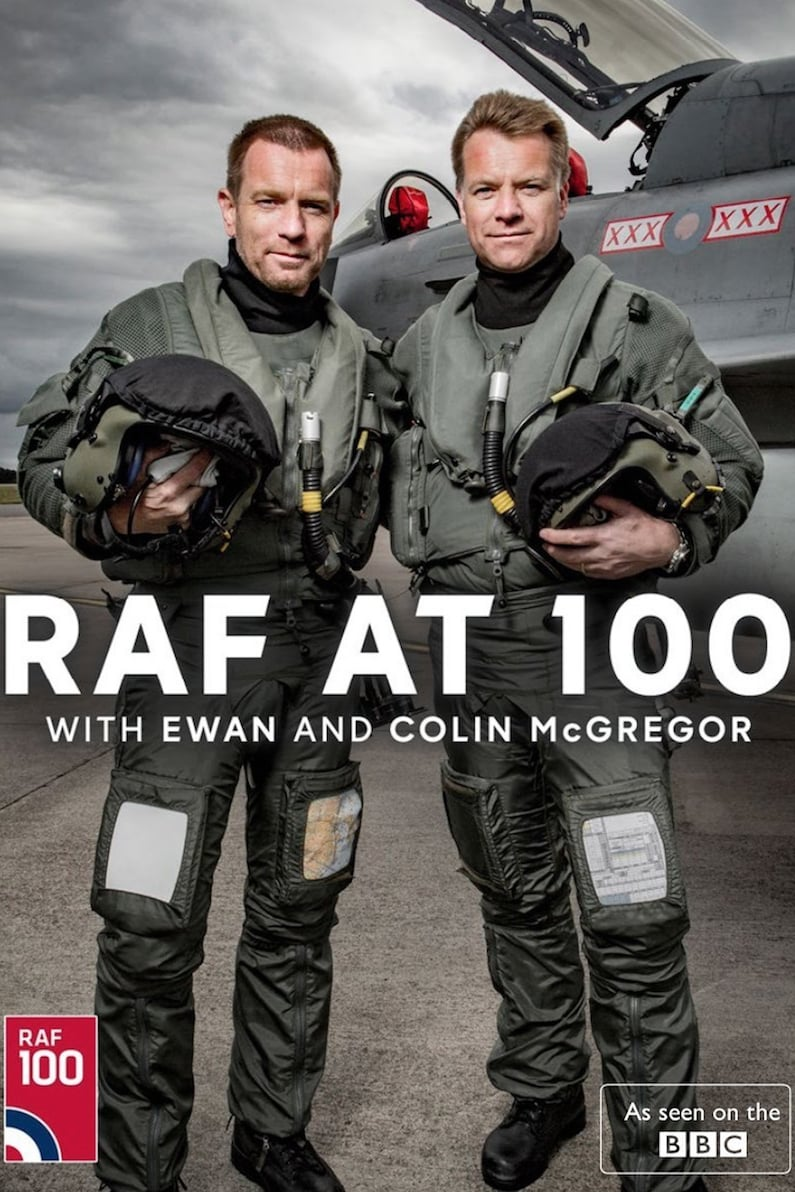Ver RAF at 100 with Ewan and Colin McGregor Online HD Español ()