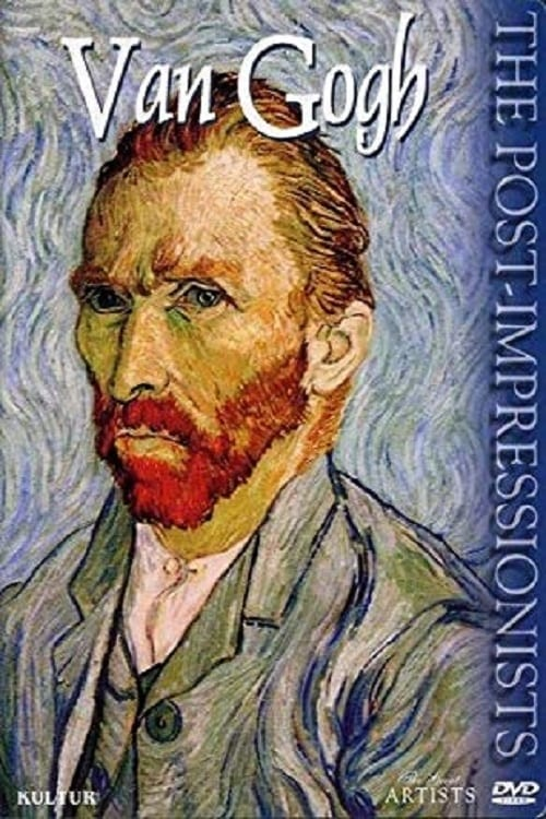 The Post-Impressionists: Van Gogh (2000)