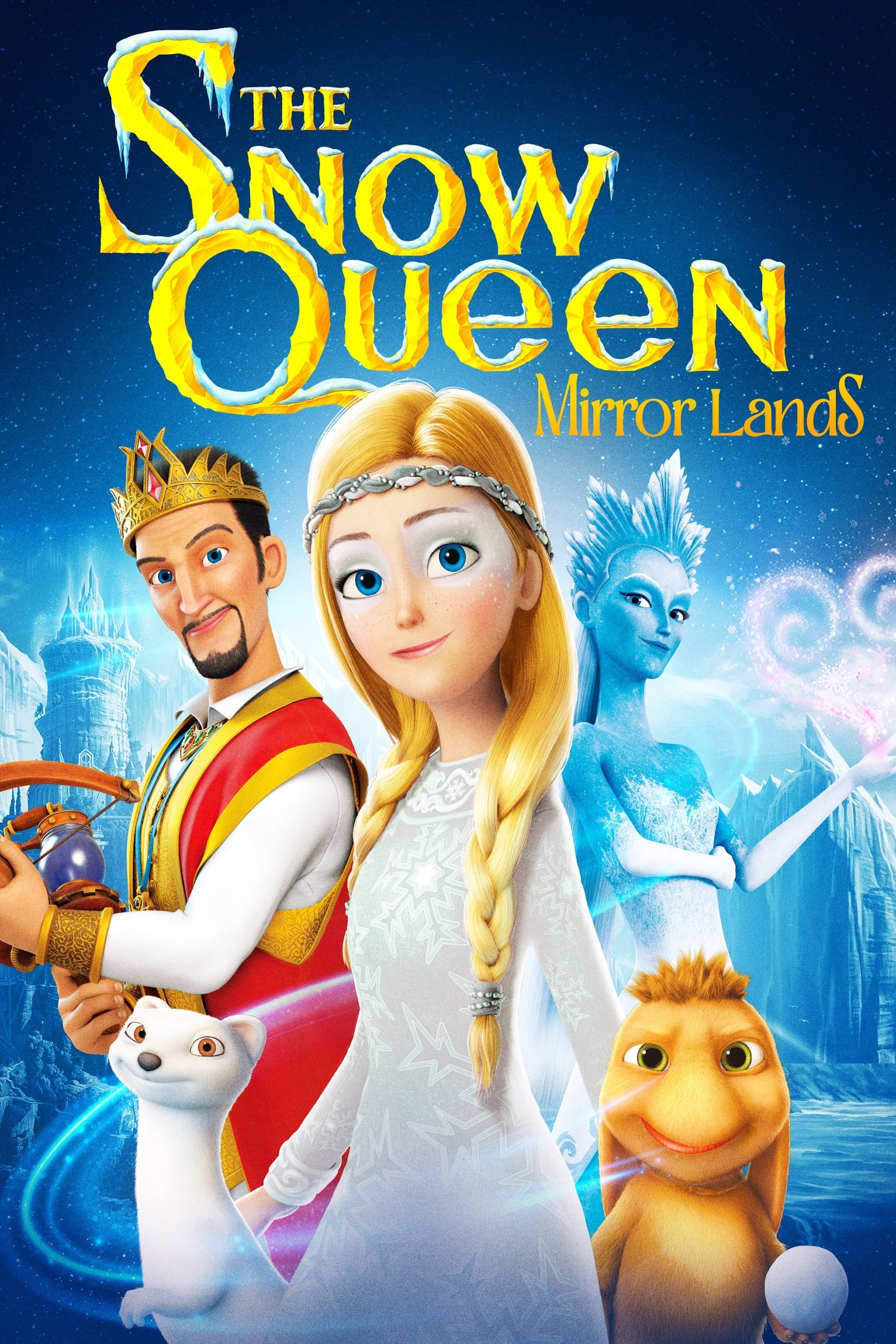 The Snow Queen: Mirror Lands