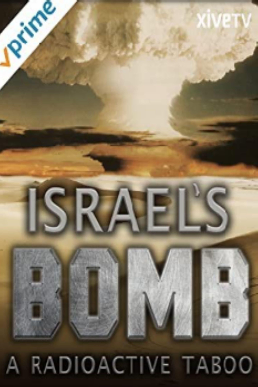 Israel's Bomb: A Radioactive Taboo (2012)