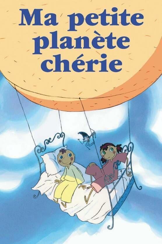 Ma petite planète chérie TV Shows About Ecology