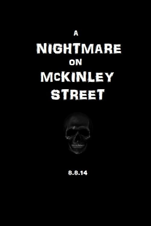 A Nightmare on McKinley Street (2014)