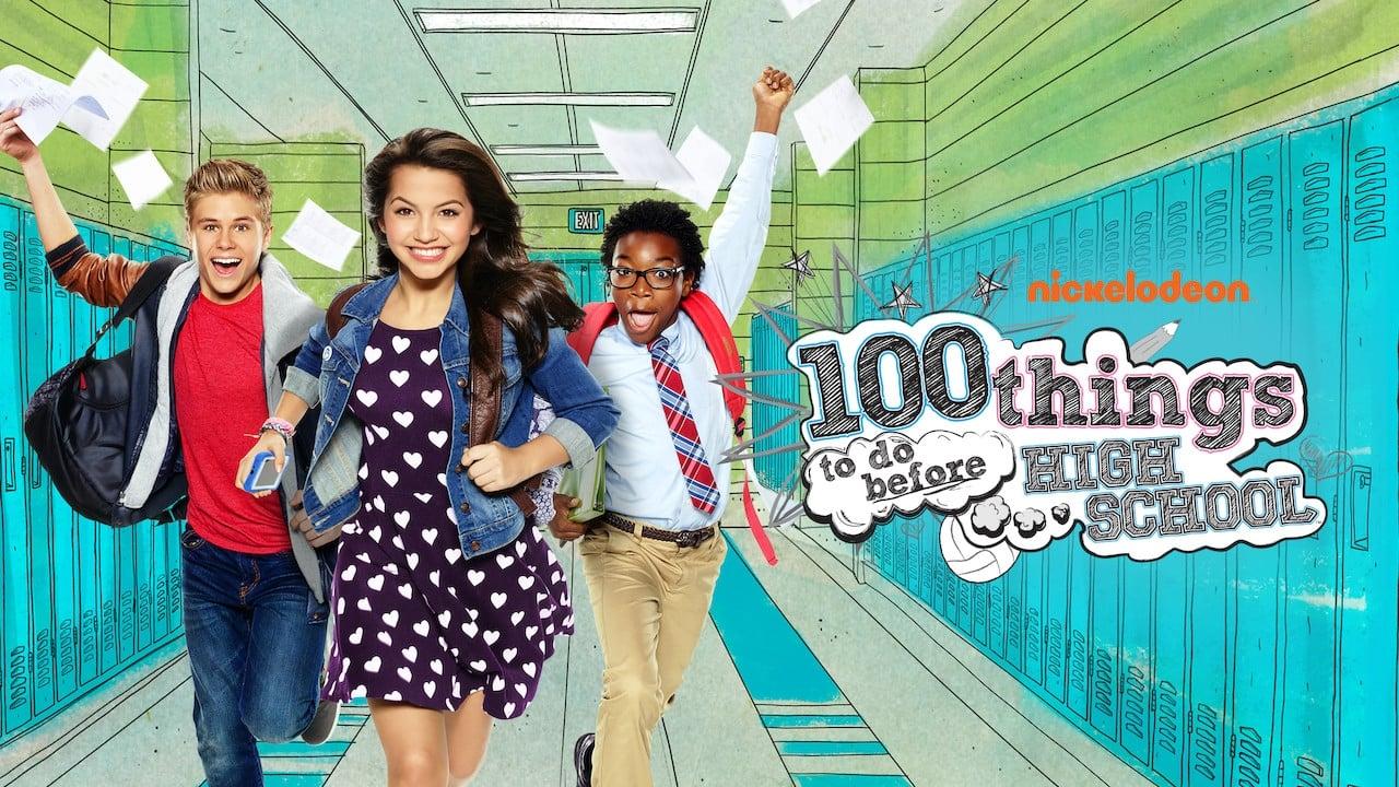 100 Things To Do Before High School 2014 Serie Tv Palomitacas