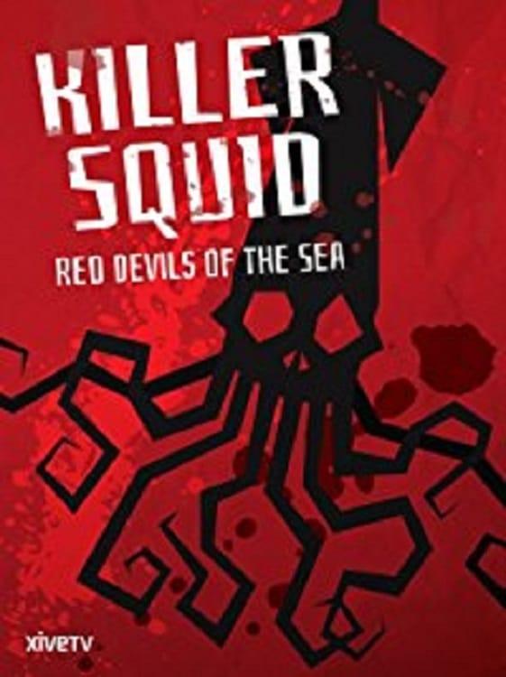 Ver Killer Squid: Red Devils of the Sea Online HD Español ()