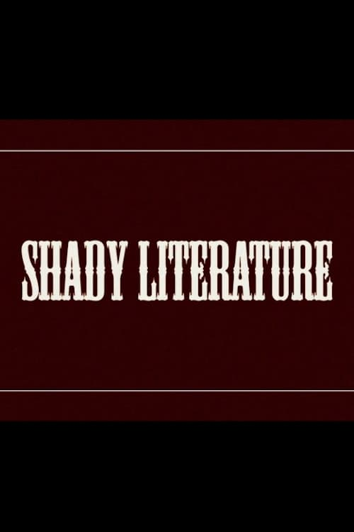 Shady Literature (2018)
