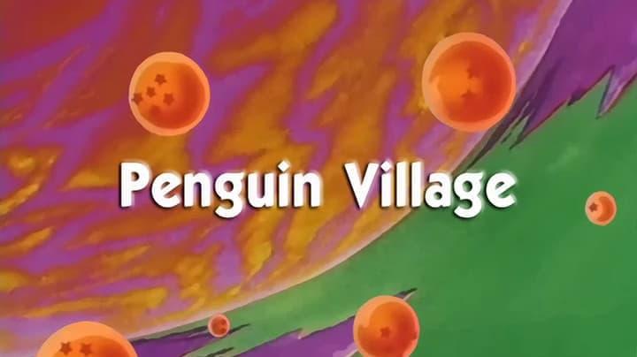 Dragon Ball Season 1 :Episode 55  Penguin Village
