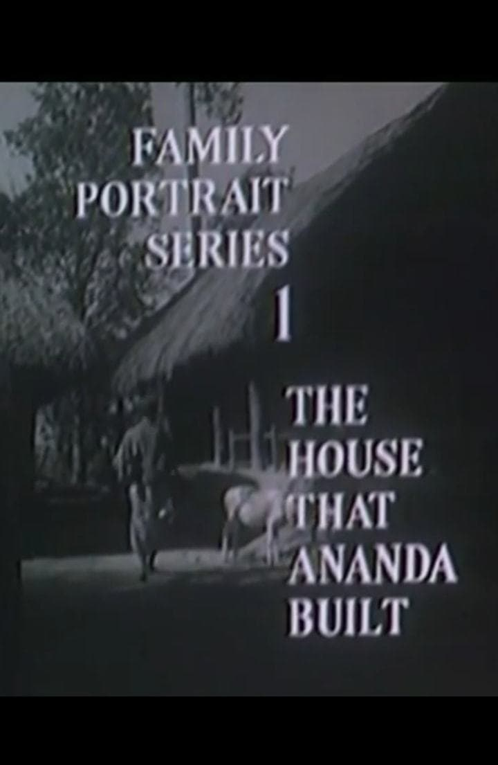 The House That Ananda Built (1968)