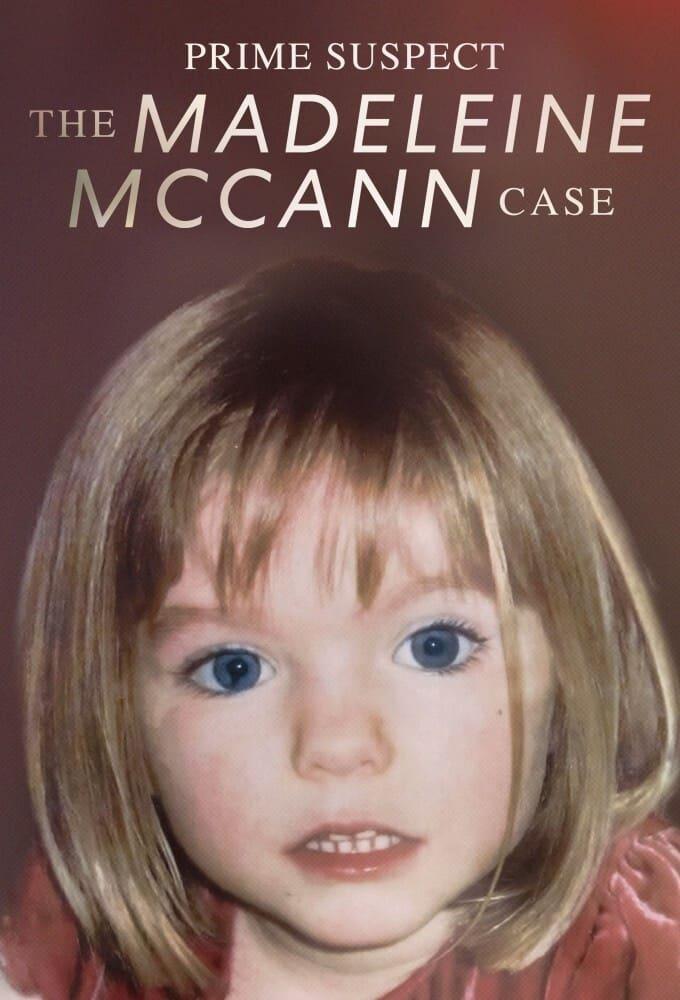 Prime Suspect: The Madeleine McCann Case