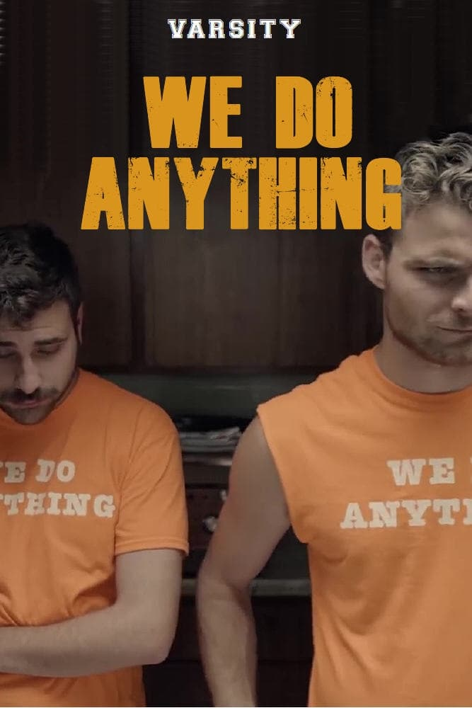 We Do Anything (2018)