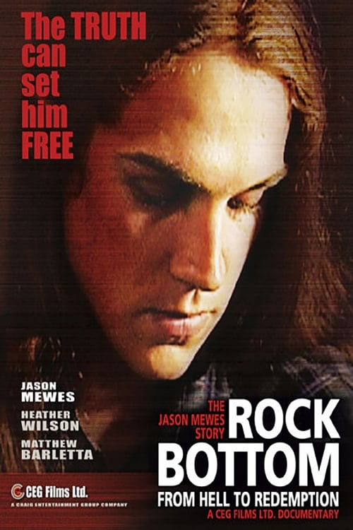 Ver Rock Bottom: From Hell to Redemption Online HD Español (2007)