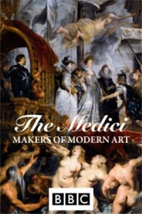 The Medici: Makers of Modern Art (2008)
