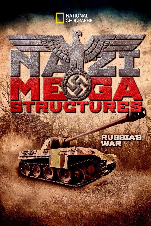 Nazi Megastructures: Russia's War TV Shows About World War Ii