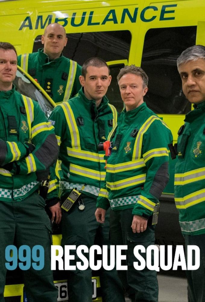 999: Rescue Squad (2018)
