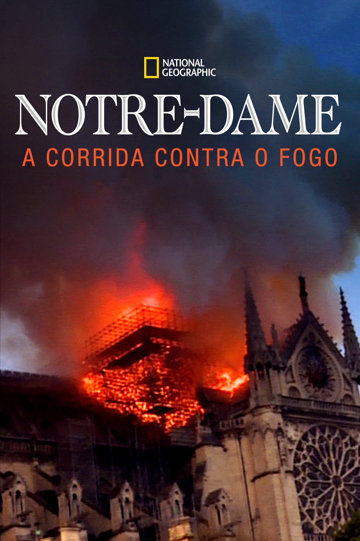 Notre Dame: A Corrida Contra o Fogo Legendado