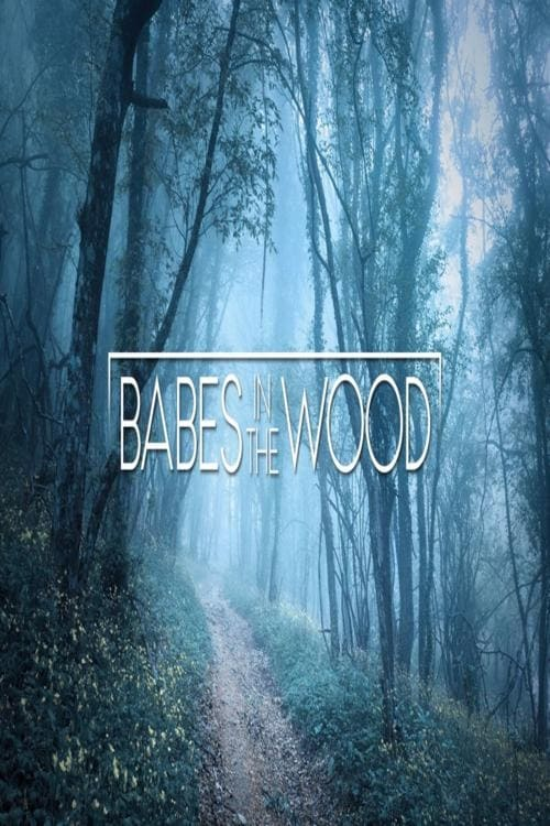 watch Babes in the Wood 2019 online free