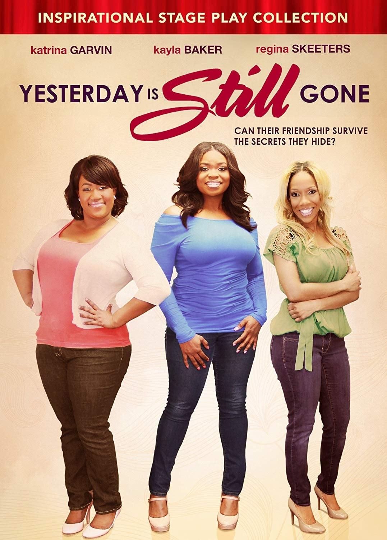 Yesterday Is Still Gone (2014)