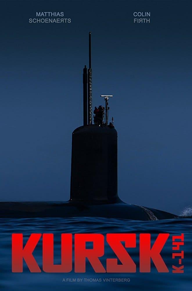 Poster and image movie Film Kursk - Kursk - Kursk -  2018