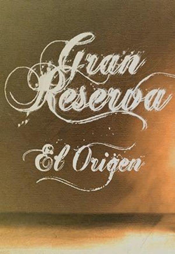 Gran reserva: el origen (2013)
