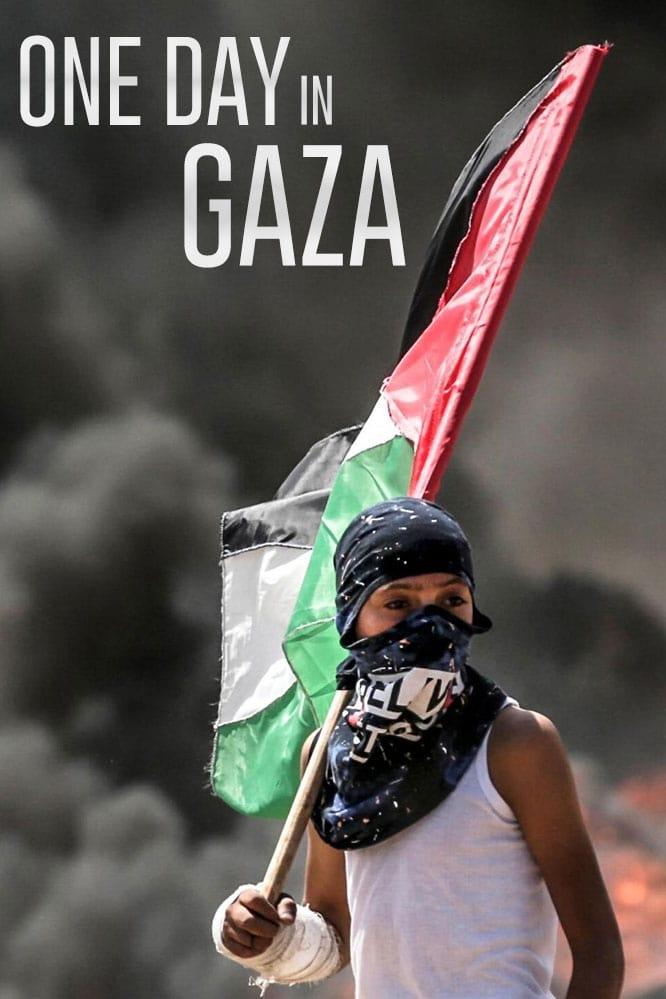 One Day in Gaza (2019)