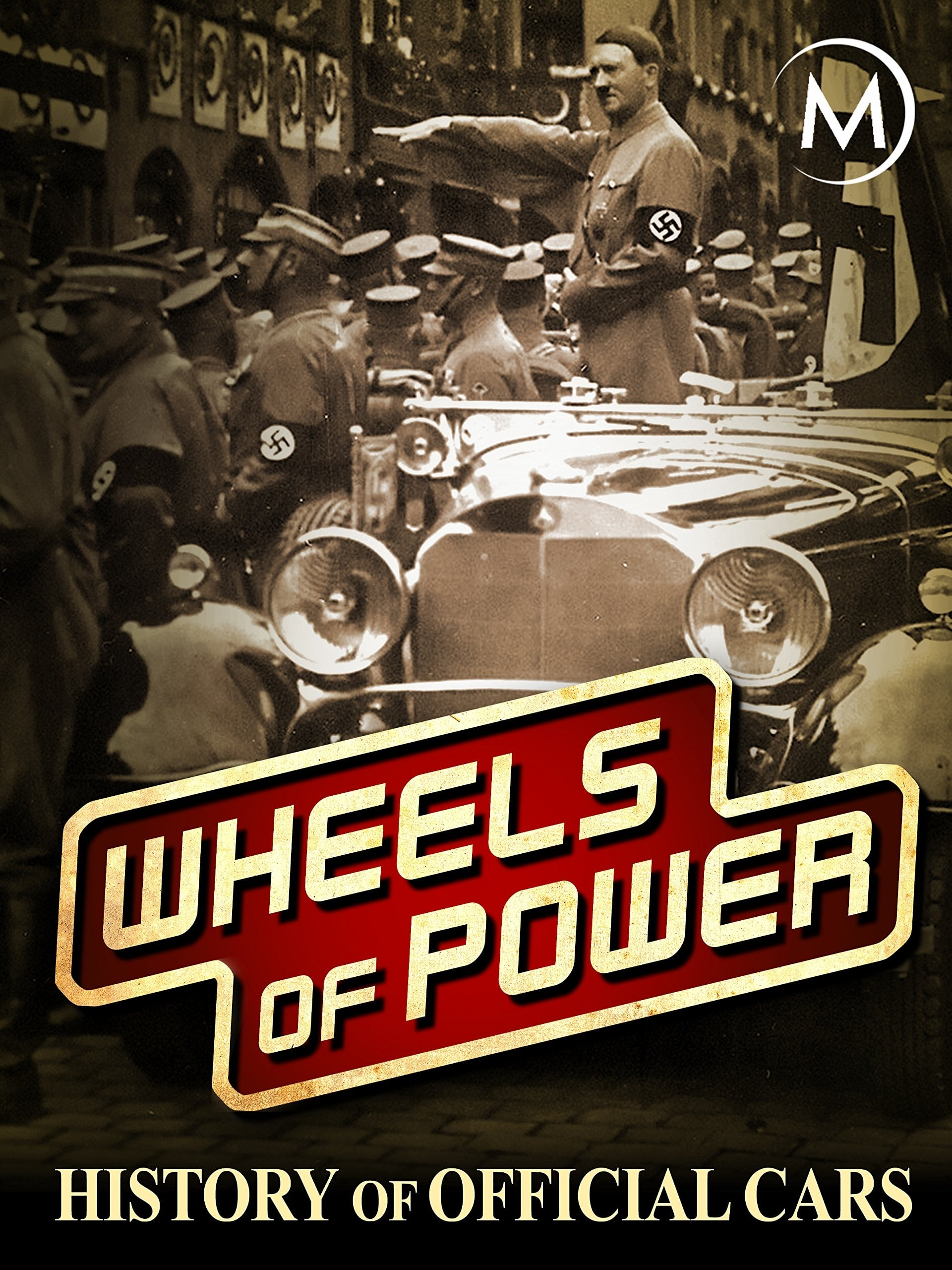 Wheels of Power: History of Official Cars (2018)