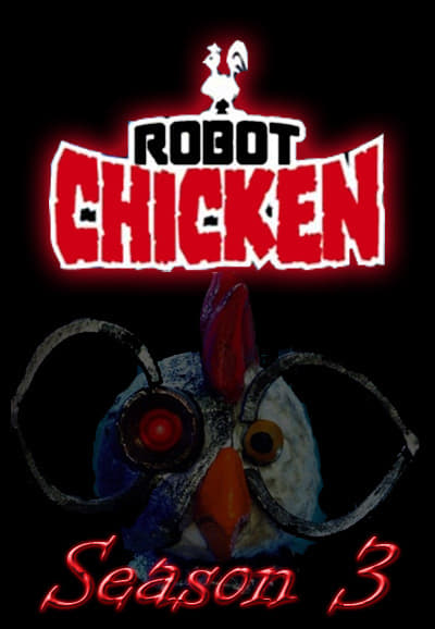 Robot Chicken Season 3