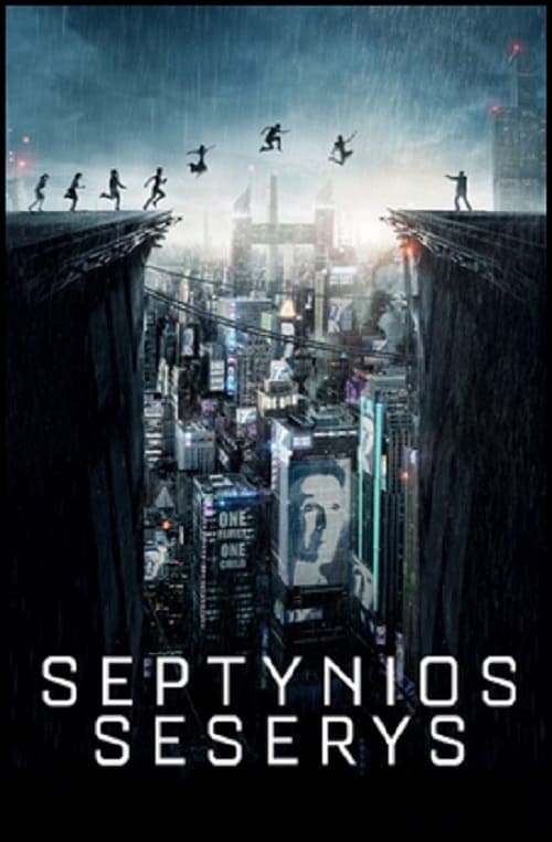 Septynios seserys / What Happened to Monday (2017)