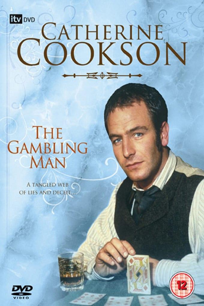 Catherine Cookson's The Gambling Man