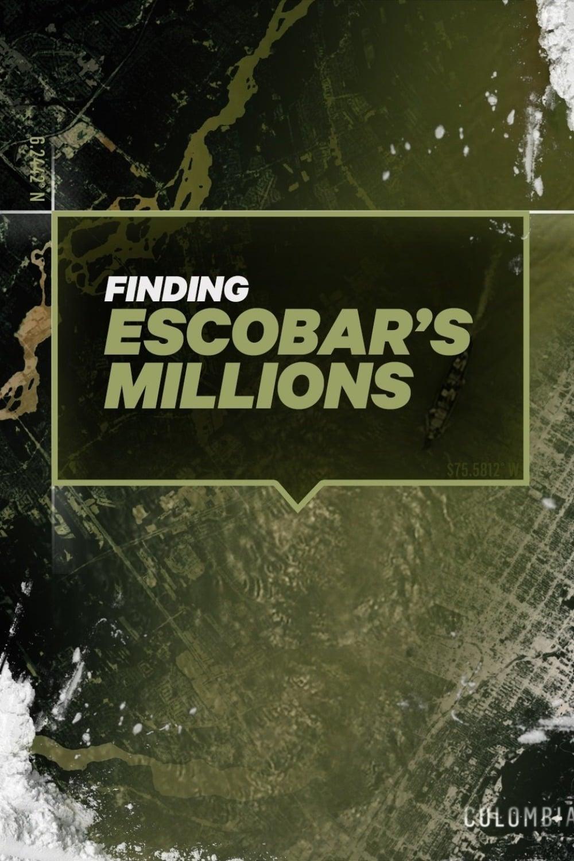 Finding Escobar's Millions Season 1