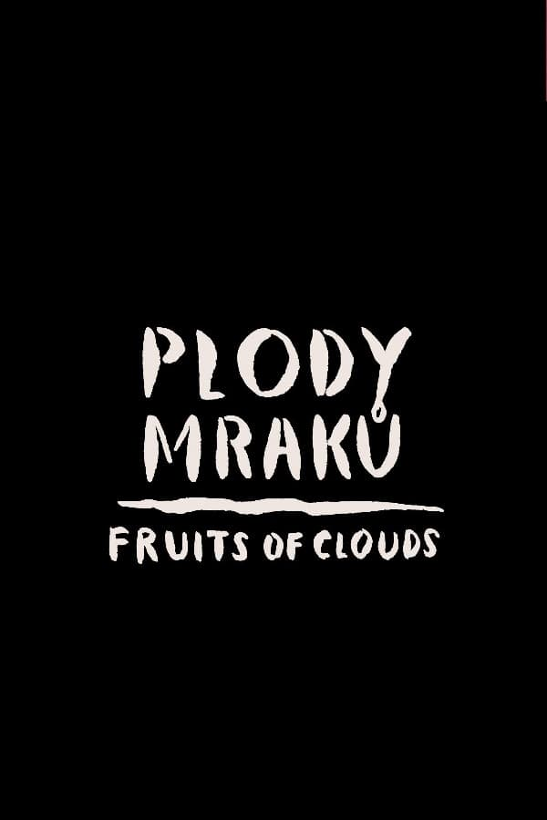 Fruits of Clouds (2017)