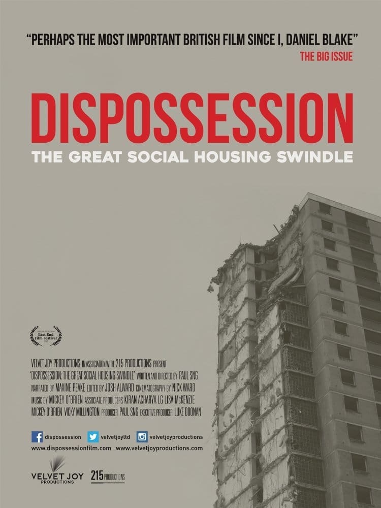 watch Dispossession: The Great Social Housing Swindle 2017 online free