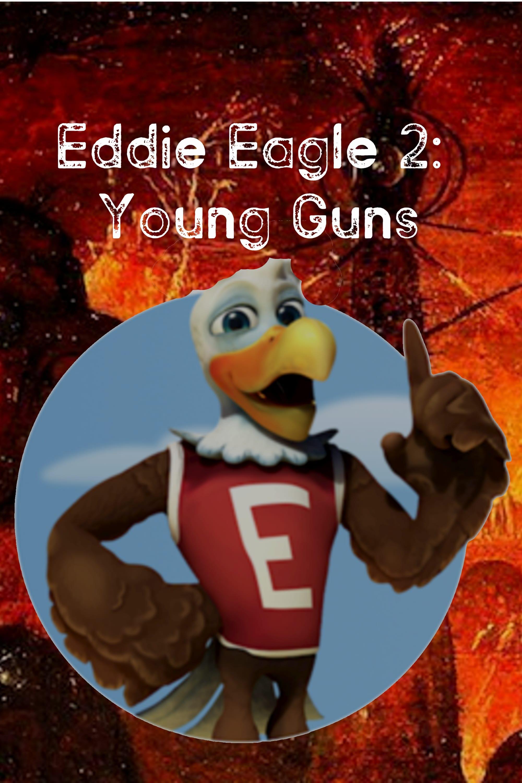 Eddie Eagle 2: Young Guns - Toxic Destiny (2019)