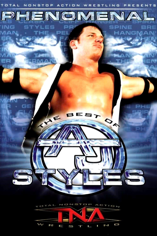 TNA Wrestling: Phenomenal - The Best of AJ Styles (2004)