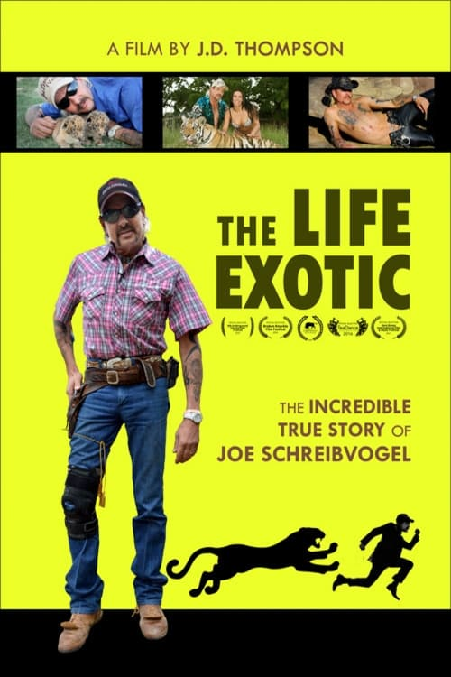 Ver The Life Exotic: Or the Incredible True Story of Joe Schreibvogel Online HD Español ()