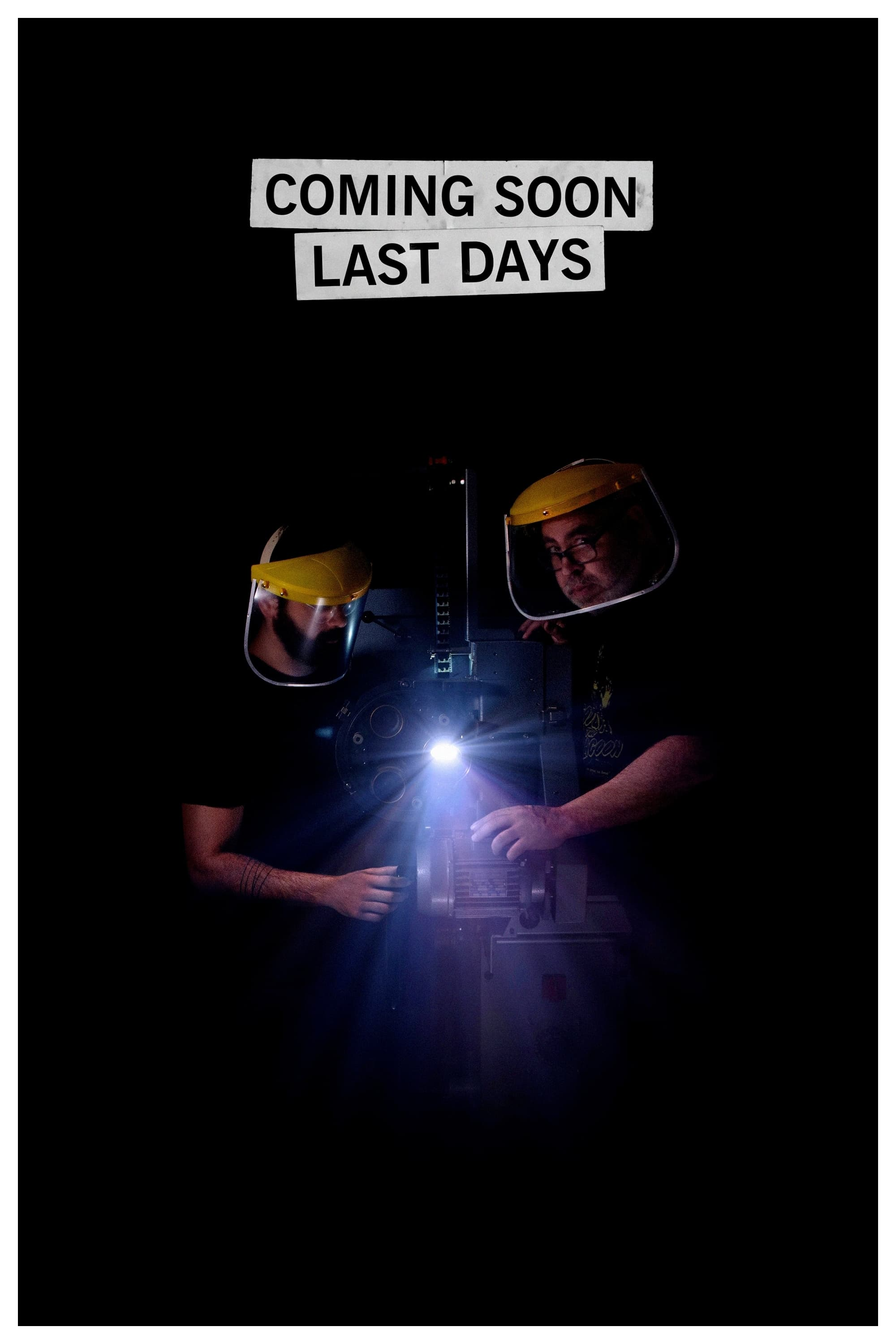 Coming Soon Last Days (2021)