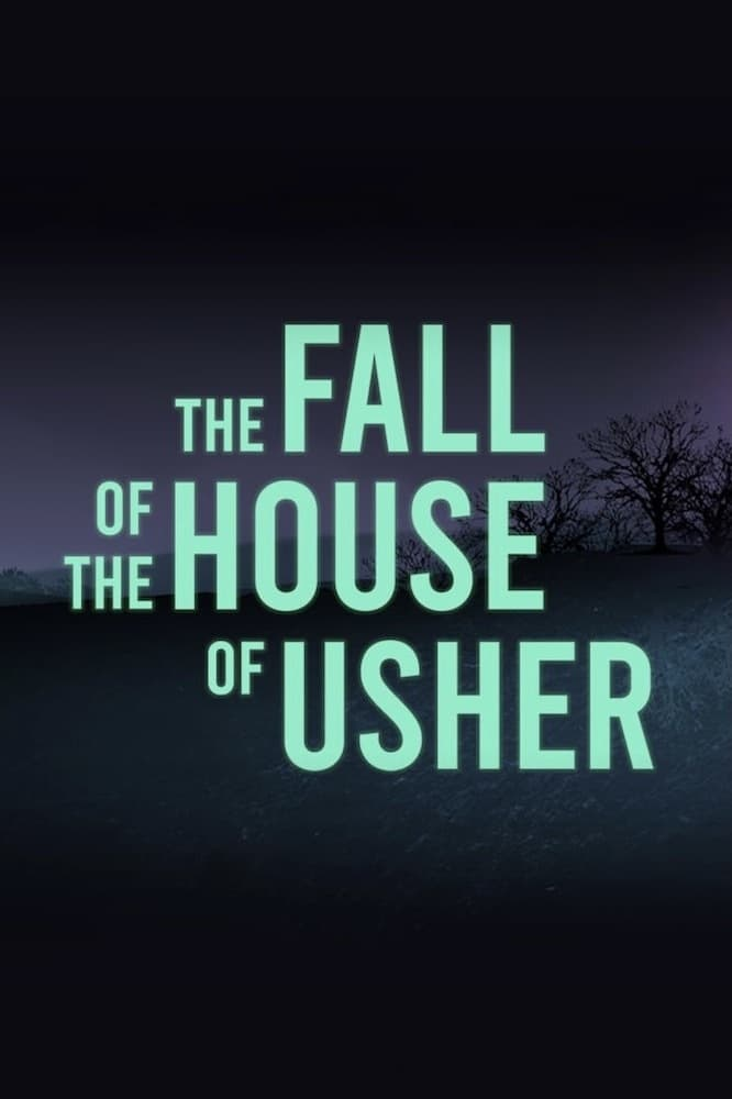 The Fall of the House of Usher (2021)
