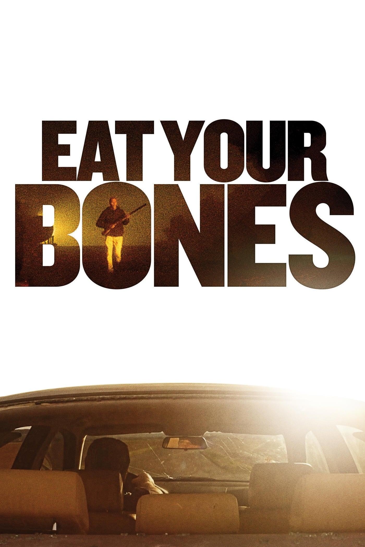 watch Eat Your Bones 2014 Stream online free