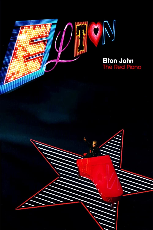 Elton John: The Red Piano (2005)