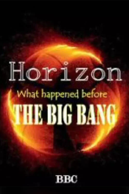 BBC Horizon: What Happened Before The Big Bang (1970)