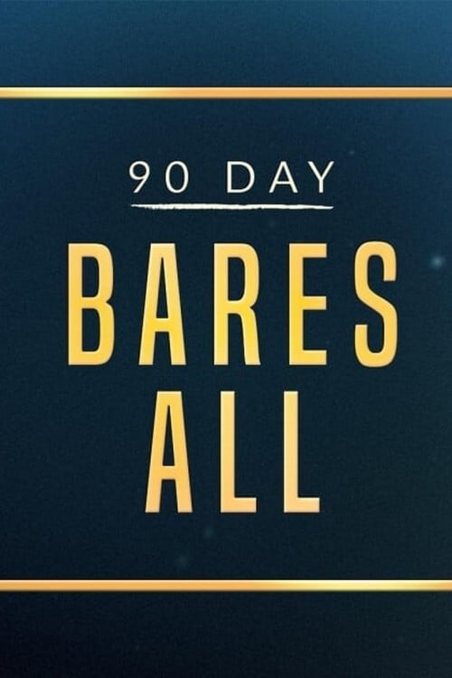 90 Day Bares All TV Shows About Secret