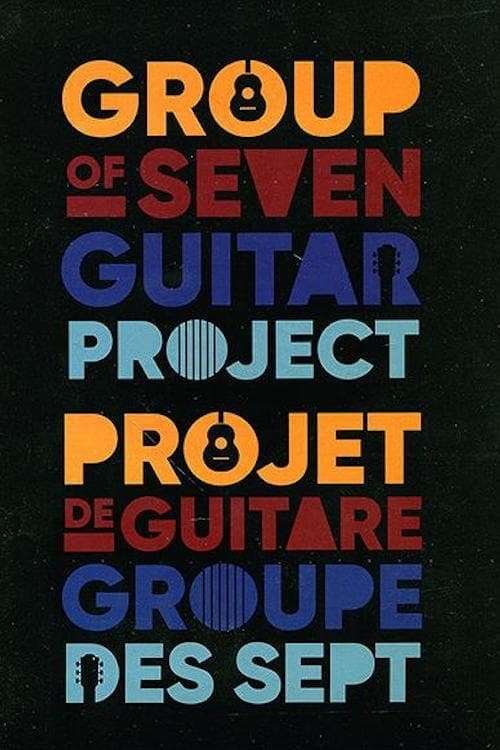 Ver The Group Of Seven Guitar Project Online HD Español ()