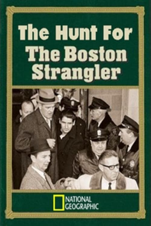 The Hunt for the Boston Strangler