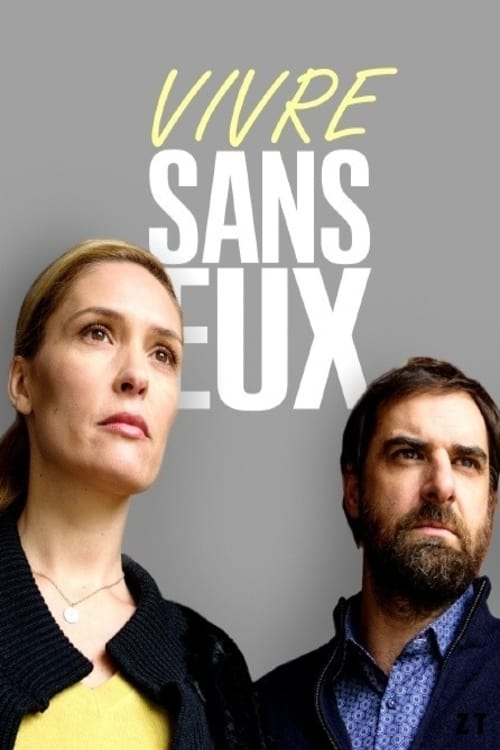 Vivre Sans Eux - Without A Trace - 2020Film streaming gratuit (free)